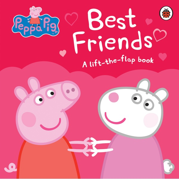 Peppa Pig Best Friends Lift-the-Flap Book