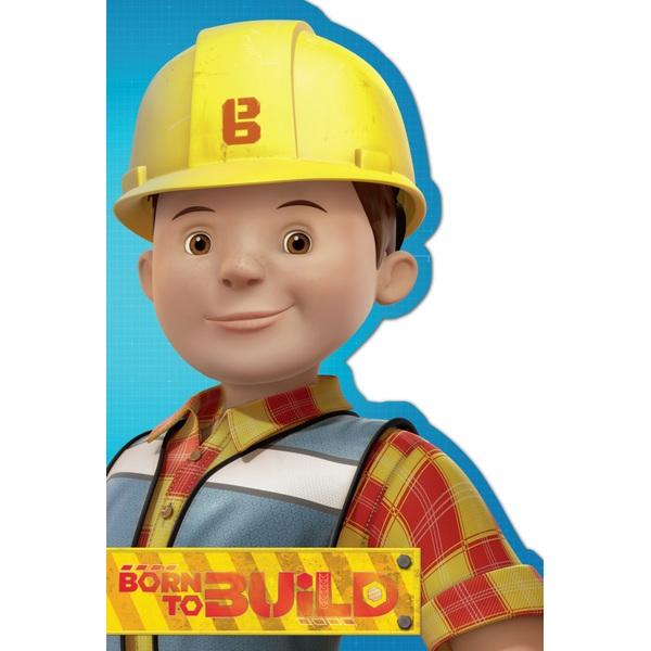 Born To Build Bob The Builder Birthday Card