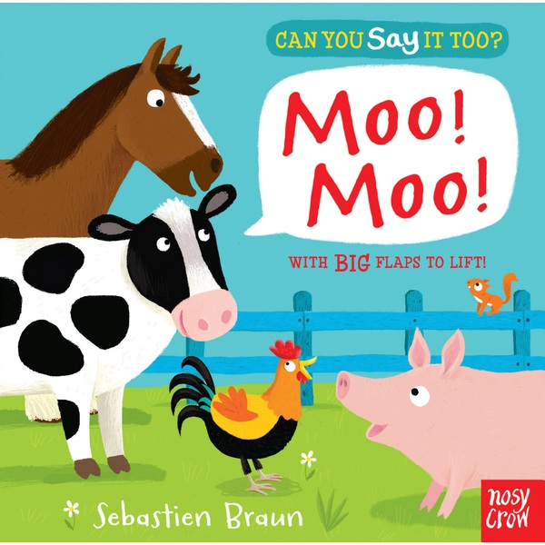 Can You Say It Too? Moo! Moo! Board Book