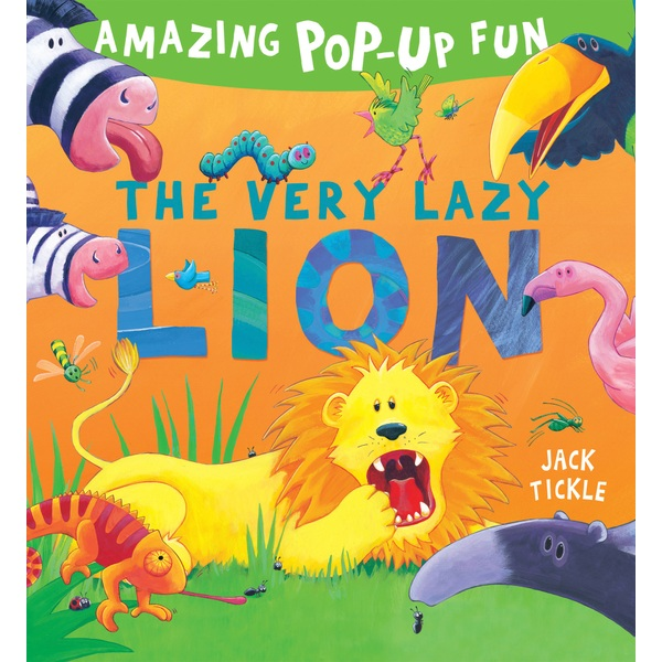 The Very Lazy Lion Pop Up Book by Jack Tickle