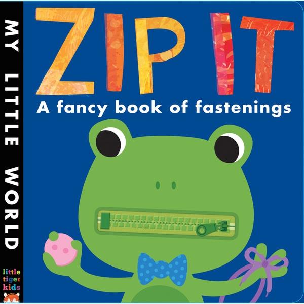 Zip It! A fancy Book of Fastenings HB