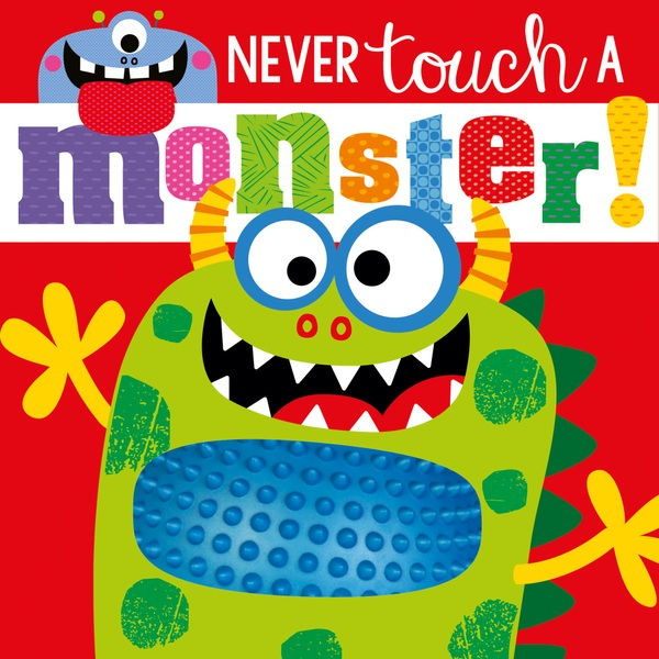 Never Touch a Monster, Touch and Feel Book