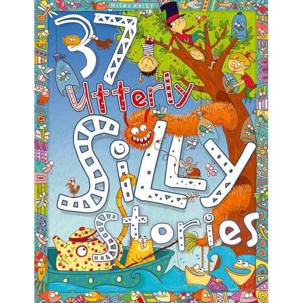 Miles Kelly 37 Utterly Silly Stories HB Book