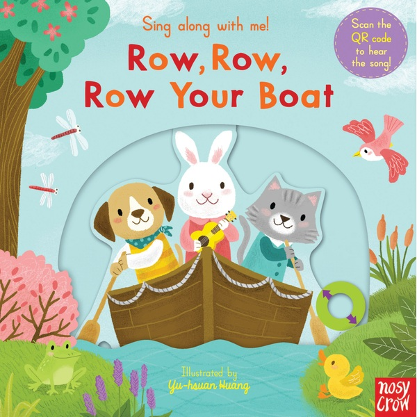 Sing Along With Me! Row, Row, Row Your Boat Book