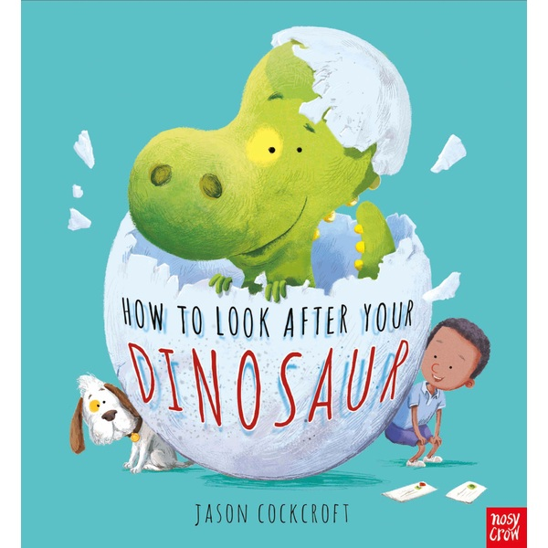 How to Look After Your Dinosaur PB Book by Jason Cockcroft