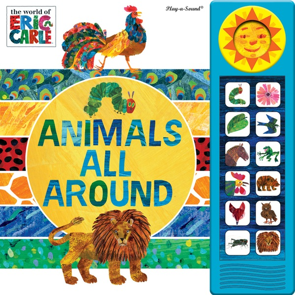 The Hungry Caterpillar: Animals All Around Sound Book by Eric Carle
