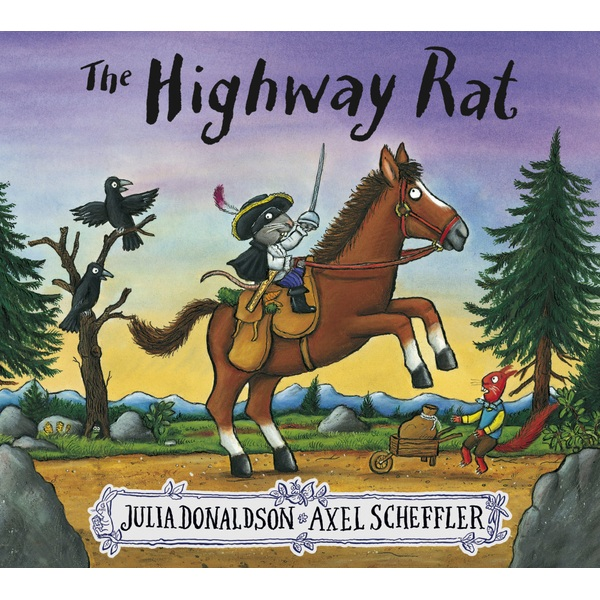 The Highway Rat PB Book By Julia Donaldson