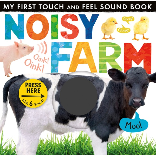 Noisy Farm Touch and Feel Sound Book