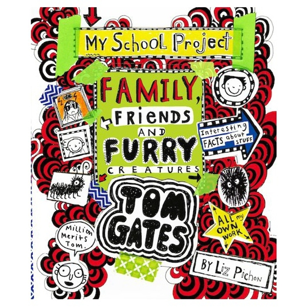 Tom Gates:My School Project Family Friends and Furry Creatures Book by Liz