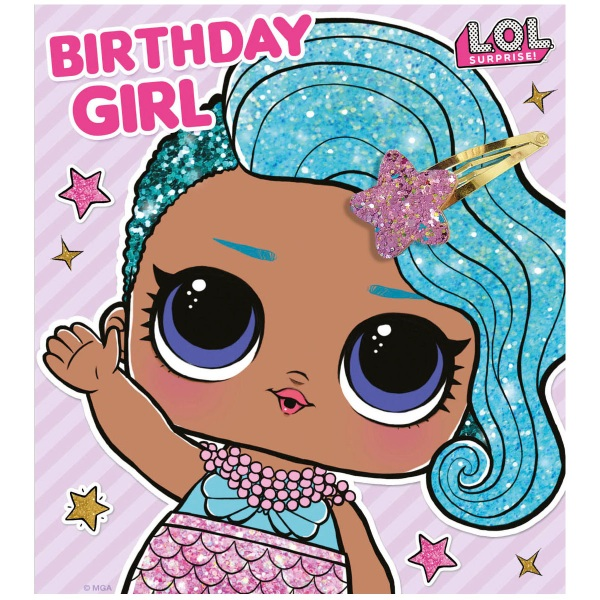 L.O.L. Surprise! Birthday Card – Birthday Girl