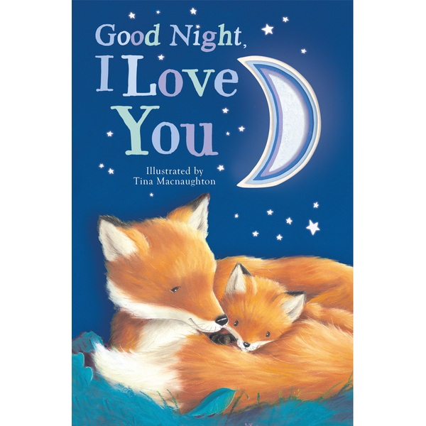 Goodnight I Love You Hb Book Story And Picture Books Uk