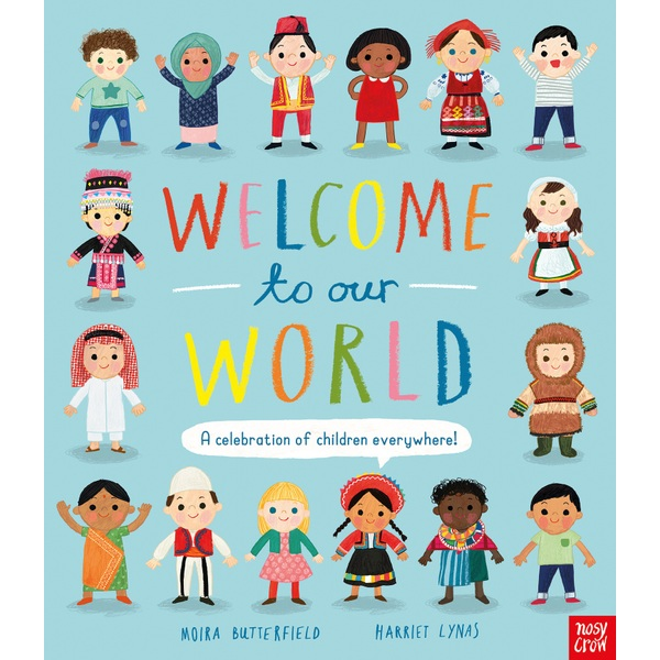 Welcome to Our World HB Book By Moira Butterfield