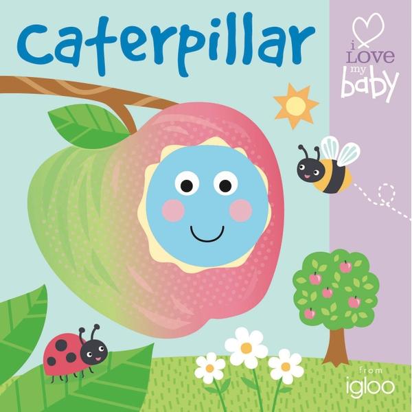 i Love my baby Finger Puppet Fun: Caterpillar Book