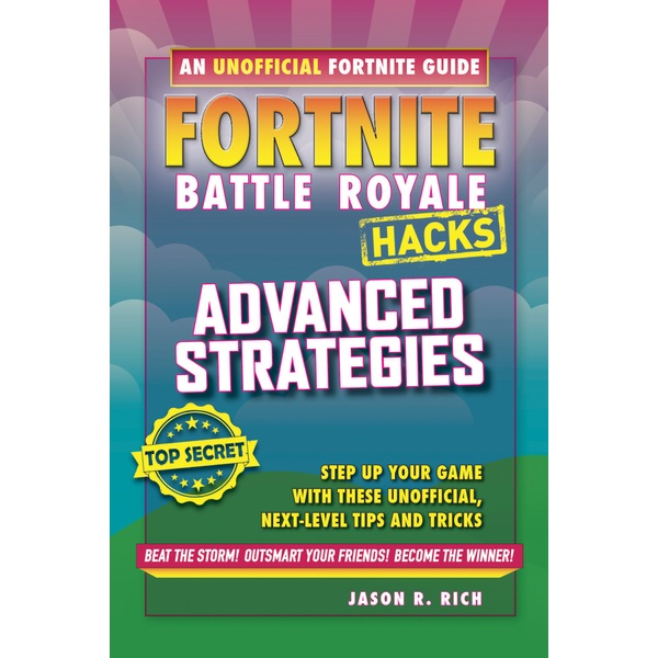 Fortnite Battle Royale Hacks: Advanced Strategies PB Book