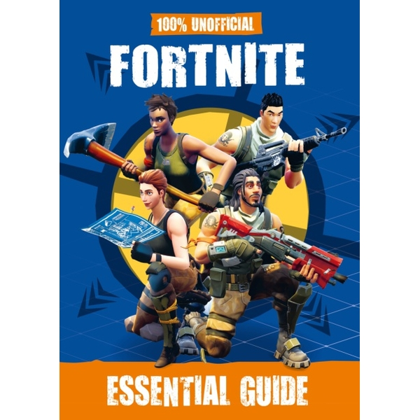 100 unofficial fortnite essential guide hb book - fortnite guide book