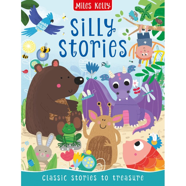Miles Kelly Silly Stories Paper Back Book