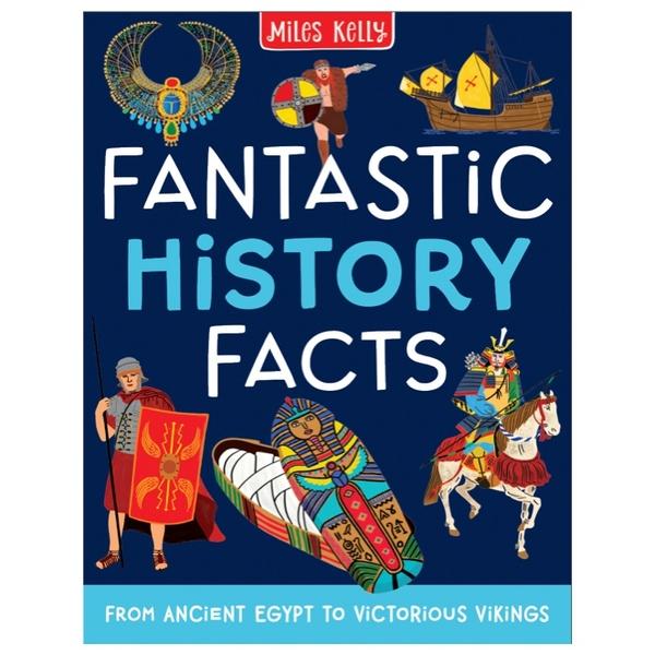 Miles Kelly Fantastic History Facts PB Book