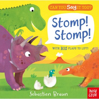 Can You Say It Too? Stomp! Stomp! Board Book